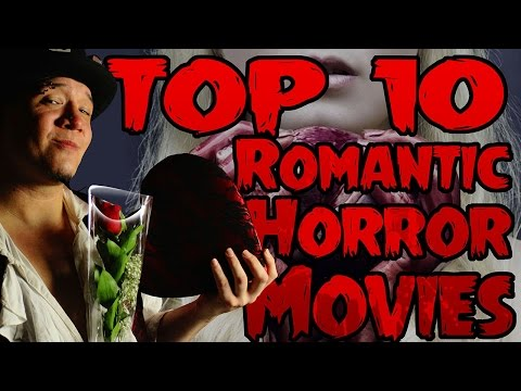 Top 10 Romantic Horror Movies – Count Jackula