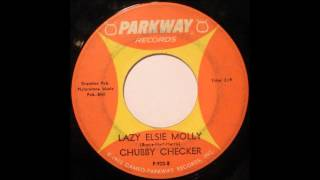 Lazy Elsie Molly Chubby Checker 1964 Parkway 45 P 920