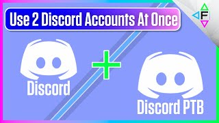 Discord PTB | How To Use Multiple Discord Accounts At One Time | Use 2 Discord Accounts At Once