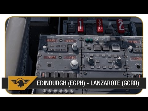 [Prepar3D] FS2Crew NGX Rebooted | Part 1 | Edinburgh (EGPH) - Lanzarote (GCRR) | Ryanair