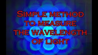 Simple Method to Measure the Wavelength of Light