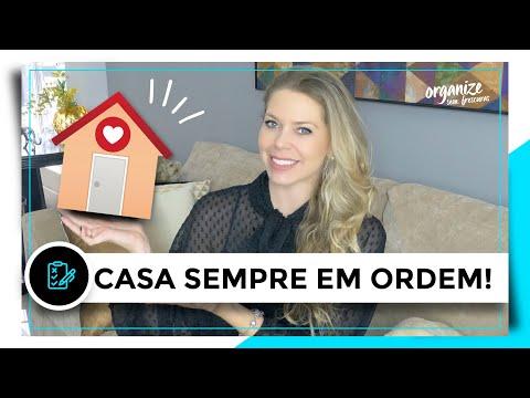 7 DICAS PARA VOCÊ MANTER A CASA SEMPRE ORGANIZADA