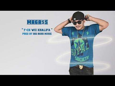 Magass - Fuck Wiz Khalifa (Son Officiel)