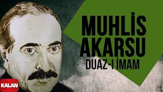 Muhlis Akarsu - Duaz - ı İmam - [ Aşık Olan Durmaz Ağlar © 1998 Kalan Müzik ]