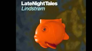 Anja Garbarek - I Won't Hurt You (Late Night Tales: Lindstrøm)