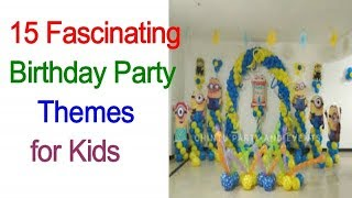 15 Fascinating Birthday Party Themes For Kids/ Birthday Themes For Kids, Unique Themed Party Ideas,