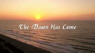 The Dawn Has Come, An Affirmation by Ernest Holmes