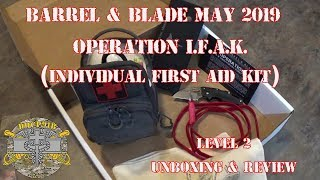 Barrel & Blade May 2019 - Operation I.F.A.K. (Individual First Aid Kit) - Level 2 Unboxing & Review