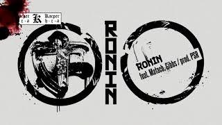 Kacper HTA feat Małach, Gibbs - Ronin prod PSR