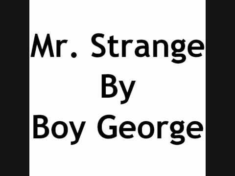 Mr Strange - Boy George