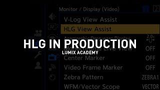 Panasonic Lumix Academy: ¿Cómo utilizar el modo HLG en la producción? anuncio