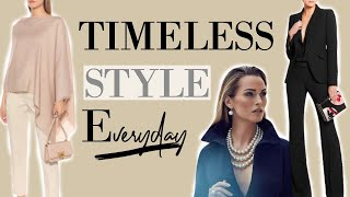 How To Look TIMELESS Everyday (Style Tips) | Classy Outfits