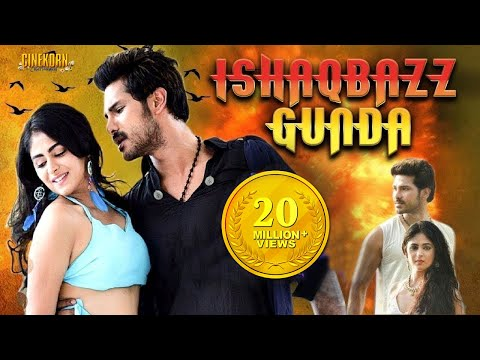 Ishaqbaaz Gunda Latest Hindi Dubbed South Action Movie | 2019 New Dubbed Movies
