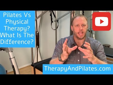 Pilates vs Physical Therapy? What Is The Difference Between Physical Therapy And Pilates?