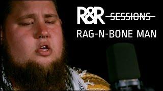 Rag N Bone Man   Lay My Body Down (R&R Sessions)