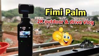 Fimi Palm Drive Vlog Outdoor Video Time Lapse