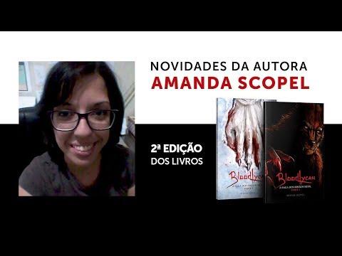 NOVIDADES DA AUTORA AMANDA SCOPEL SOBRE A 2ª EDIÇÃO DE BLOODLYCAN