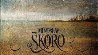 Miroslav Škoro   Putujem Sam   (Audio 2014)