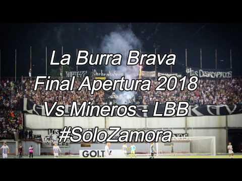 """LA BURRA BRAVA VS MINEROS FINAL APERTURA 2018 #SOLOZAMORA"" Barra: La Burra Brava • Club: Zamora"