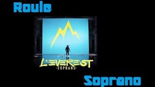 Roule   Soprano   Lyrics   HD