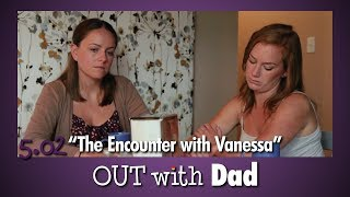 "5.02 ""The Encounter with Vanessa"" 