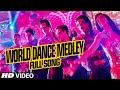 OFFICIAL: World Dance Medley Full VIDEO Song.
