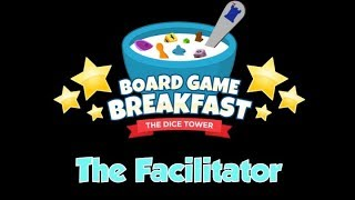 Board Game Breakfast  - The Facilitator