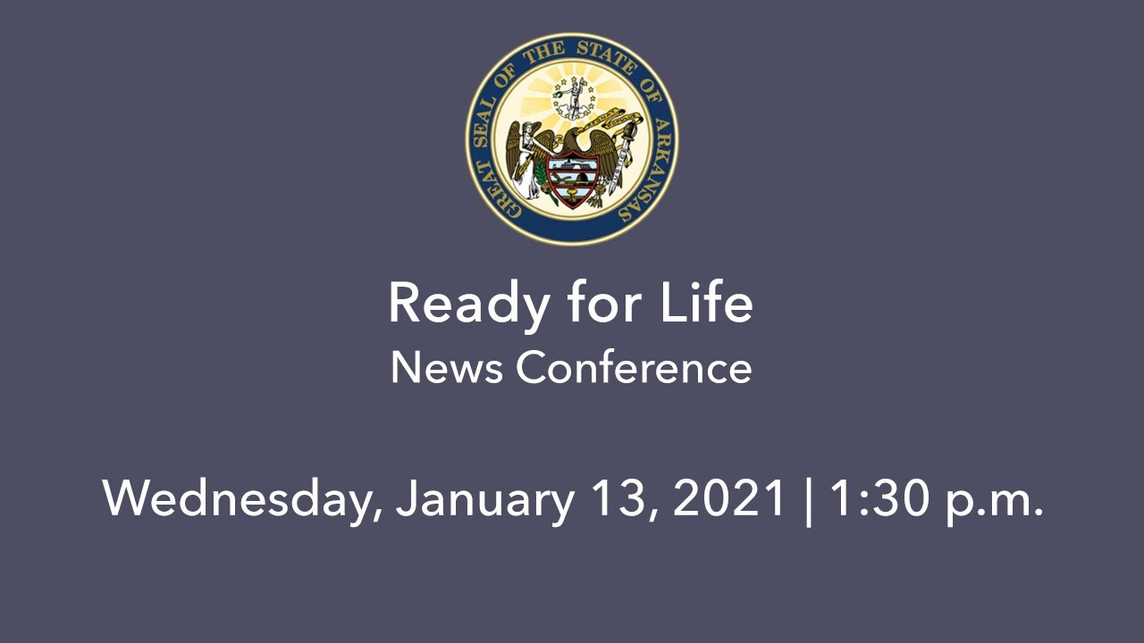 LIVE: Ready for Life News Conference (01.13.21)
