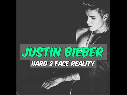 Justin Bieber - Hard 2 Face Reality (30 MINUTES)