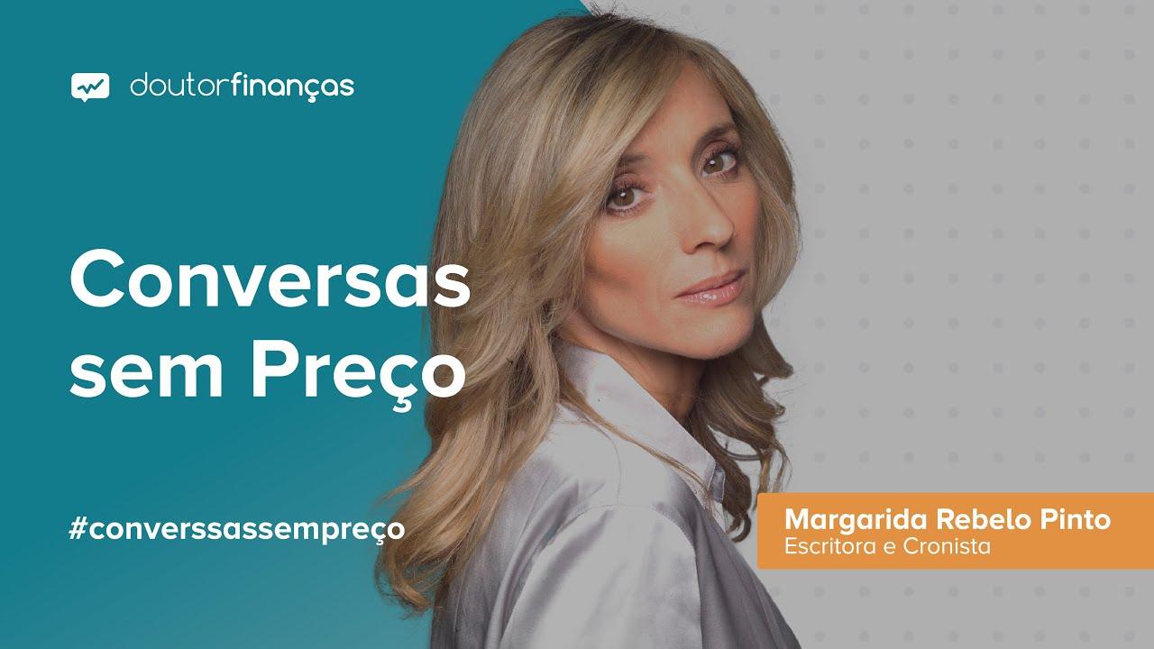 Margarida Rebelo Pinto - imagem de thumbnail da entrevista Conversas sem Preço