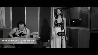 Nana Mendoza Ft. Carlos Wilton   Cry Me A River (Justin Timberlake Cover)