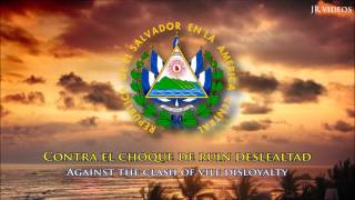 National Anthem of El Salvador (ES/EN lyrics) - Himno Nacional de El Salvador