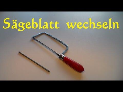 Sägeblatt Handsäge wechseln - Sägeblatt tauschen bei Metallsäge Puksäge Bügelsäge