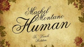 Human (Official Audio) - Machel Montano | Soca 2016