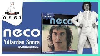 Neco / Yıllardan Sonra (Düet: Nükhet Duru)