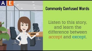 Commonly Confused Words - Accept and Except