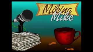 Miking Mike Feat. Max Gilbert - Podcast #7 (Weird Cartoons)