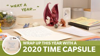 Look Back on 2020 with a Time Capsule