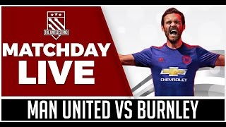 Manchester United Vs Burnley LIVE STREAM WATCHALONG