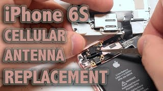 iPhone 6S Cellular Antenna Replacement