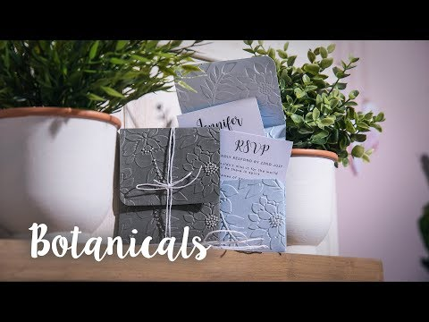 How to Make Botanicals Invitations - Sizzix