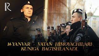 14-yanvar – Vatan himoyachilari kuniga bag'ishlanadi