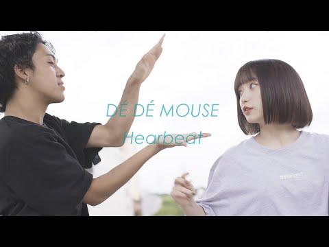 DÉ DÉ MOUSE - Heartbeat
