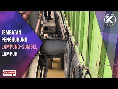 Jembatan Penghubung Lampung - Sumatera Selatan Lumpuh Total