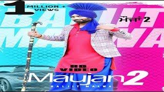 Maujan 2  Baljit Malwa