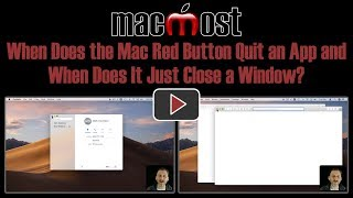 When Does the Mac Red Button Quit an App and When Does It Just Close a Window?