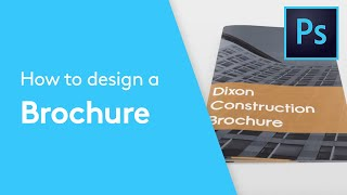 How To Design A Brochure Or Booklet In Photoshop | Design Tutorial