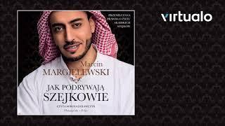 """Marcin Margielewski """"Jak podrywają szejkowie"""""""