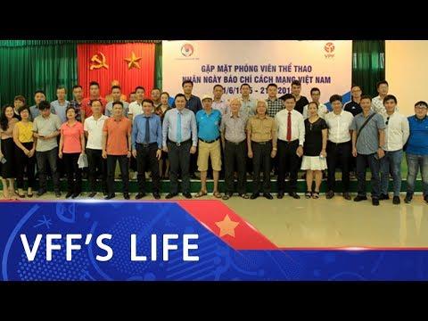 Lãnh đạo VFF và VPF gặp mặt, chúc mừng các nhà báo thể thao nhân dịp 21/06