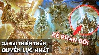 5 Đại Thiên Thần trong Diablo quyền lực đến mức nào? Cốt truyện Diablo - Phần 2